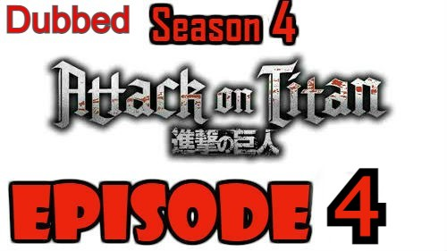Attack on Titan Season 4 Episode 4 Dubbed English Free Online